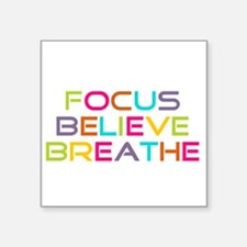 "Multi Focus Believe Breathe Square Sticker 3"" x 3"""