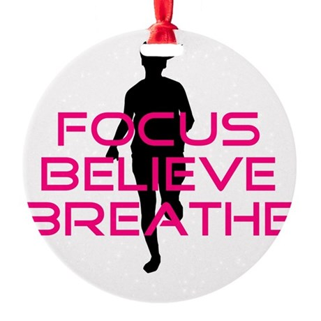 Pink Focus Believe Breathe Round Ornament