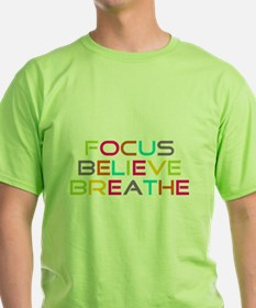 Multi Focus Believe Breathe T-Shirt