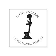 "Our Fallen Square Sticker 3"" x 3"""