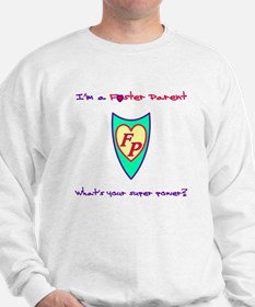 What's your super power? Sweatshirt