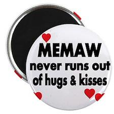 MEMAW  NEVER RUNS  OUT OF HUGS  KISSES Magnet