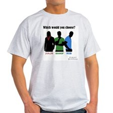 Which would you choose? T-Shirt