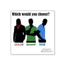 "Which would you choose? Square Sticker 3"" x 3"""