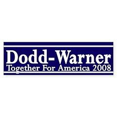 Dodd-Warner 2008 bumper sticker
