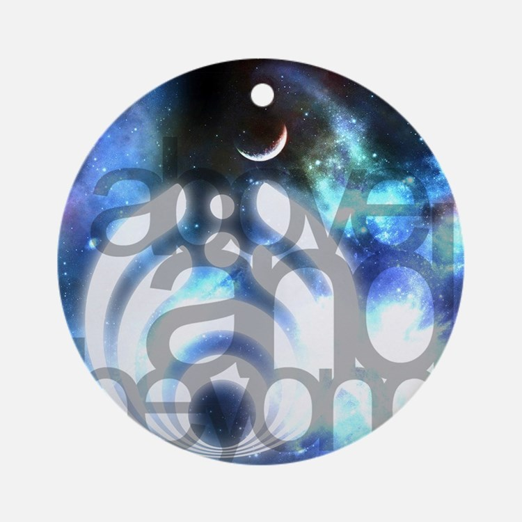 Above and Beyond Round Ornament