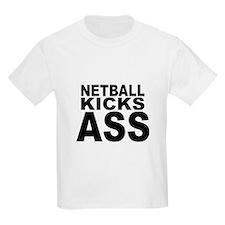 Netball Kicks Ass T-Shirt