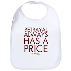 Betrayal Always Has a Price Bib