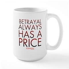 Betrayal Always Has a Price Mug