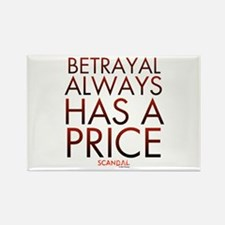 Betrayal Always Has a Price Rectangle Magnet