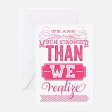 stronger quote Greeting Card