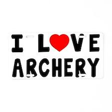 I Love Archery Martial Arts Aluminum License Plate