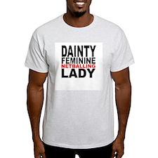 Dainty Feminine Netballing La T-Shirt