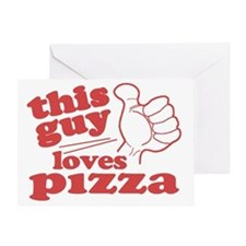 This Guy Loves Pizza Greeting Card