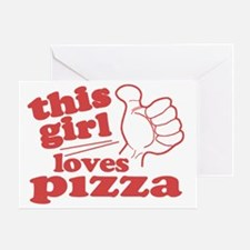 This Girl Loves Pizza Greeting Card