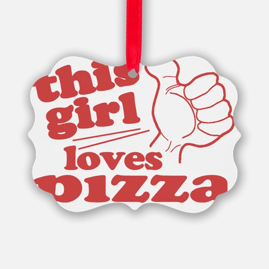 This Girl Loves Pizza Ornament