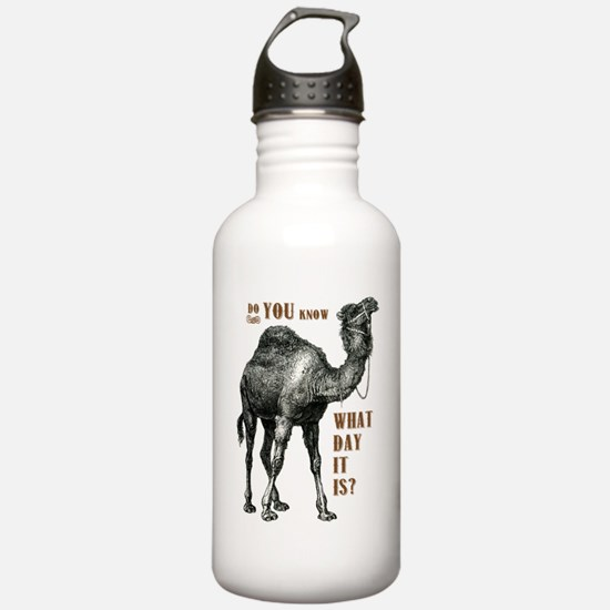 Do You Know What Day I Water Bottle