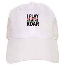 I Play Netball. Hear Me Roar! Baseball Cap