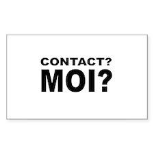 Contact? MOI? Rectangle Bumper Stickers