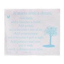 It starts with a dream Throw Blanket