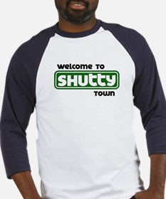 Welcome to Shutty Town Baseball Jersey