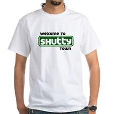 Welcome to Shutty Town Shirt