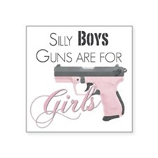 "Guns are for Girls Square Sticker 3"" x 3"""