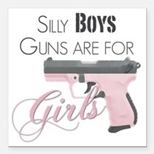 "Guns are for Girls Square Car Magnet 3"" x 3"""