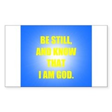 BE STILL Rectangle Decal