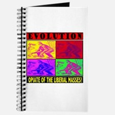 EVOLUTION IS THE OPIATE OF TH Journal
