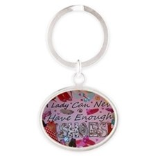 Never Enough Shoes Oval Keychain