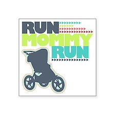 "Run Mommy Run - Stroller Square Sticker 3"" x 3"""