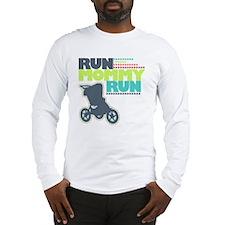 Run Mommy Run - Stroller Long Sleeve T-Shirt