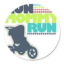 Run Mommy Run - Stroller Round Car Magnet