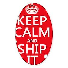 Keep Calm and Ship It (fandom) Decal
