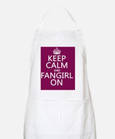 Keep Calm and Fangirl On Apron
