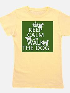 Keep Calm and Walk The Dog Girl's Tee