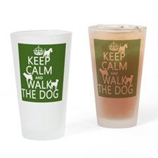 Keep Calm and Walk The Dog Drinking Glass