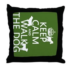 Keep Calm and Walk The Dog Throw Pillow