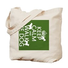 Keep Calm and Walk The Dog Tote Bag