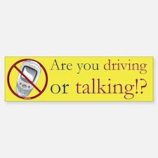 Anti-Cellphone Driving or Talking Bumper Bumper Bumper Sticker
