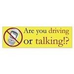 Anti-Cellphone Driving or Talking Bumper Sticker