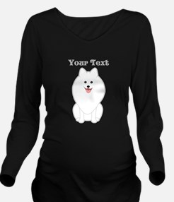 Cute Dog with Text. Spitz. Long Sleeve Maternity T