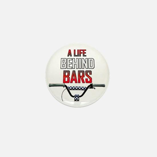 BMX A Life Behind Bars Mini Button