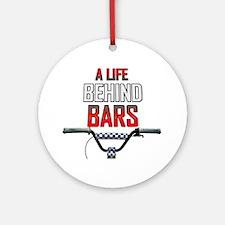 BMX A Life Behind Bars Round Ornament