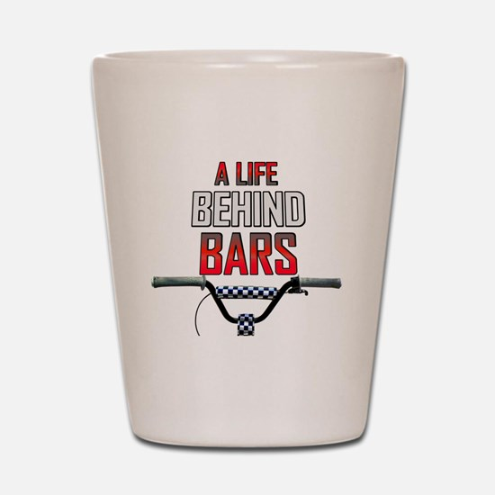 A Life Behind Bars Shot Glass