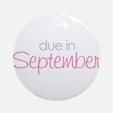 due in september pink  Ornament (Round)