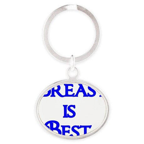 Breast is Best Oval Keychain
