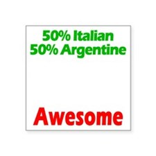 "Italian - Argentine Square Sticker 3"" x 3"""