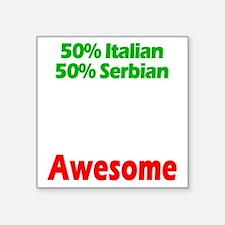 """Italian - Serbian Square Sticker 3"""" x 3"""""""